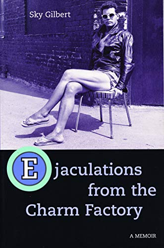 9781550224320: Ejaculations From the Charm Factory