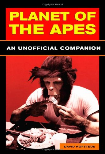 5 books -- Planet of the Apes: AN UNOFFICIAL COMPANION + BATTLE FOR THE PLANET OF THE APES + RETU...