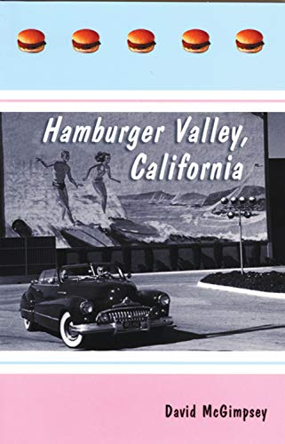 Hamburger Valley, Calfornia
