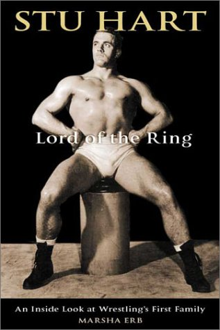 Stu Hart - Lord of the Ring - an Inside Look at Wrestling's First Family: Erb, Marsha