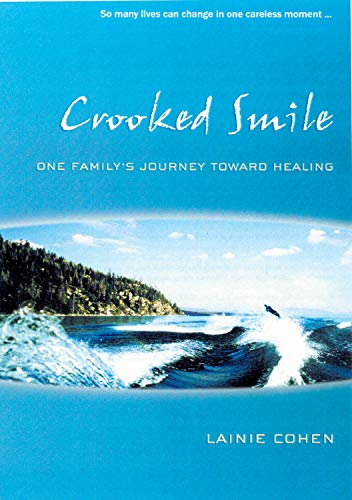 9781550225730: Crooked Smile: One Family's Journey Toward Healing