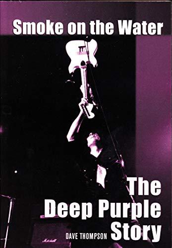 9781550226188: Smoke on the Water: The Deep Purple Story