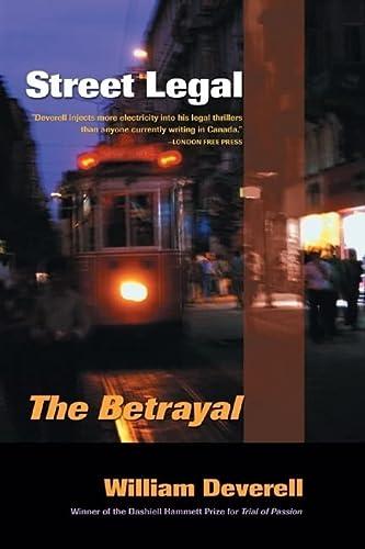 9781550226607: Street Legal: The Betrayal