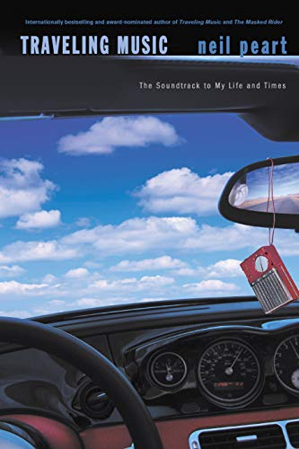 9781550226645: Traveling Music : The Soundtrack to My Life and Times