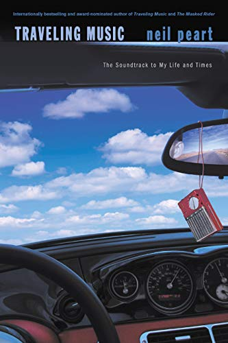 9781550226669: Traveling Music: The Soundtrack to My Life and Times