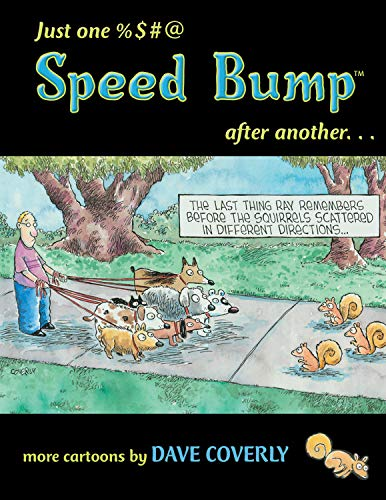 9781550227000: Just One %$#@ Speed Bump After Another... (Speed Bump series)
