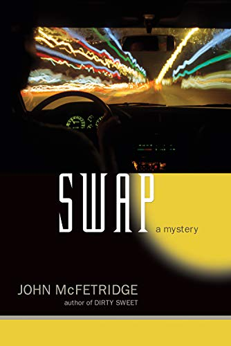 Swap: A Mystery (The Toronto Series): McFetridge, John