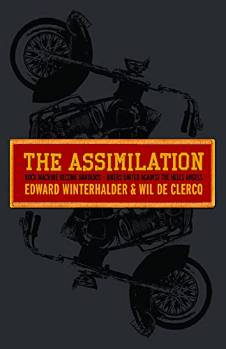 The Assimilation : Rock Machine Become Bandidos - Bikers United Against the Hells Angels