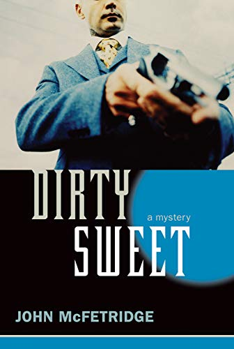9781550228298: Dirty Sweet: A Mystery (The Toronto Series)