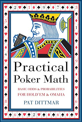 Practical Poker Math: Dittmar, Pat