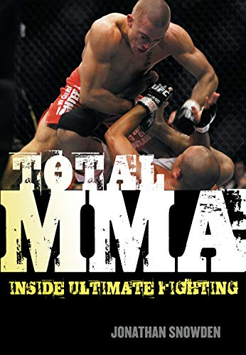 Total MMA: Inside Ultimate Fighting: Snowden, Jonathan