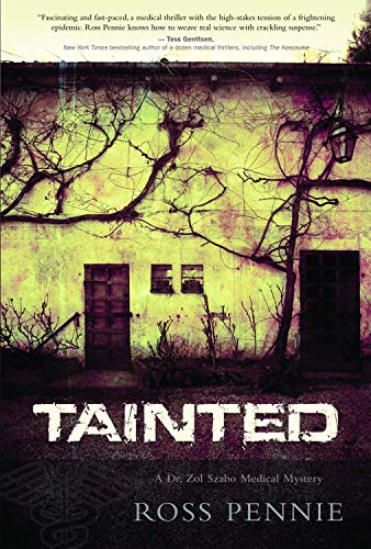 9781550228601: Tainted: A Dr. Zol Szabo Medical Mystery