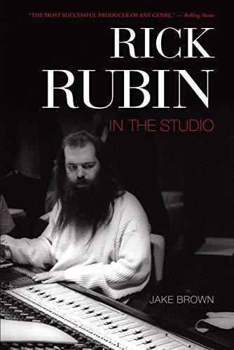 Rick Rubin: In the Studio: Brown, Jake
