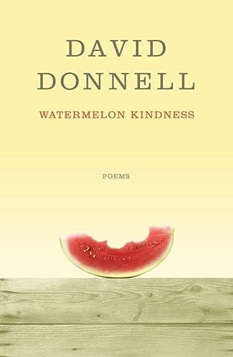 Watermelon Kindness: Donnell, David