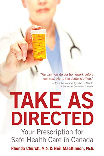 9781550229523: Take as Directed: Your Prescription for Safe Health Care in Canada