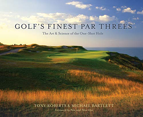 9781550229578: Golf's Finest Par Threes: The Art & Science of the One-Shot Hole