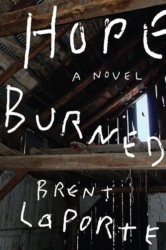 Hope Burned: Laporte, Brent