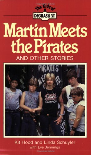 Martin Meets the Pirates: And Other Stories: Hood, Kit, Schuyler,