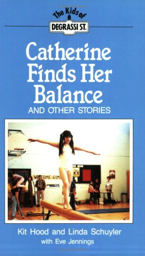 9781550280623: Catherine Finds Her Balance: And Other Stories (Degrassi Kids)