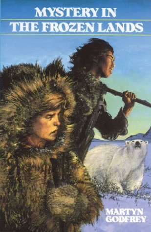 9781550281446: Mystery in the Frozen Lands (Adventures in Canadian History)