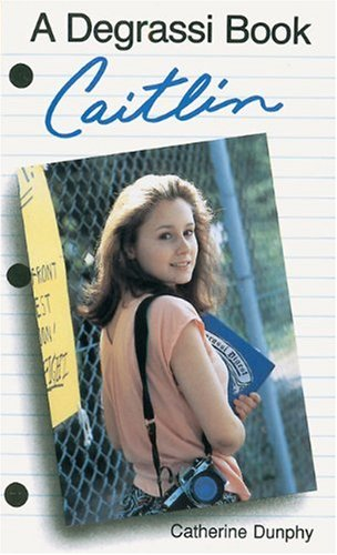 9781550282559: Caitlin (Degrassi Junior High)