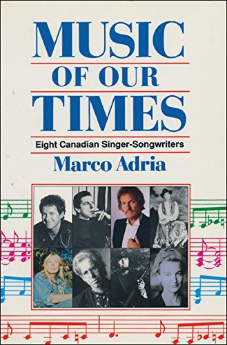 9781550283150: Music of our Times: Eight Canadian Singer-Songwriters