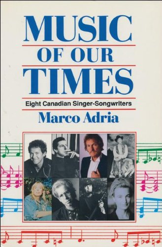 9781550283174: Music of our Times: Eight Canadian Singer-Songwriters
