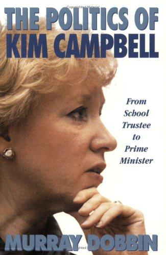 The Politics of Kim Campbell: Dobbin, Murray