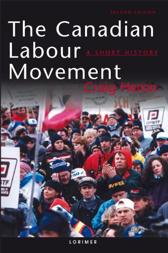 9781550285222: The Canadian Labour Movement: A Short History: Second Edition