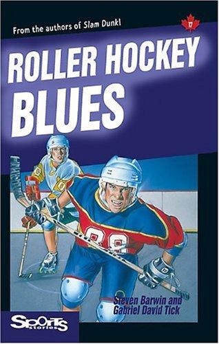9781550285680: Roller Hockey Blues (Lorimer Sports Stories)