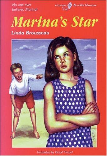Marina's Star (Blue Kite): Brousseau, Linda