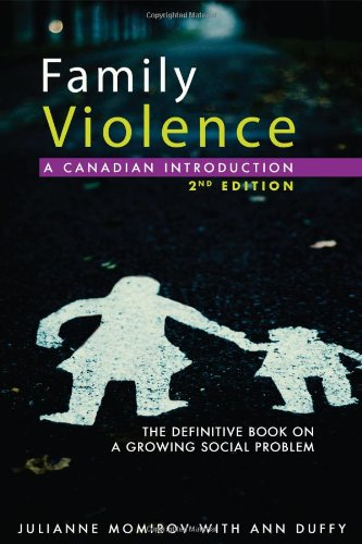 Family Violence: A Canadian Introduction: Second Edition: Publishers James Lorimer