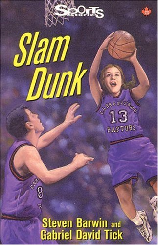9781550285987: Slam Dunk (Lorimer Sports Stories)
