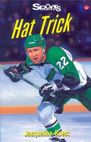 9781550286014: Hat Trick (Lorimer Sports Stories)