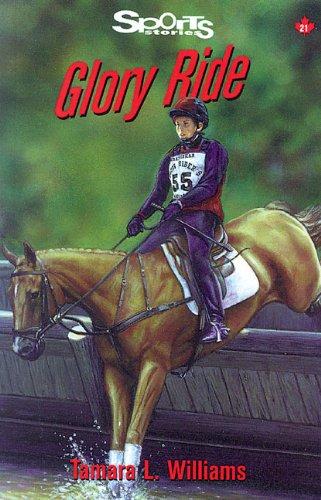 Glory Ride (Lorimer Sports Stories): Williams, Tamara