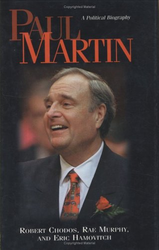9781550286281: Paul Martin: A Political Biography