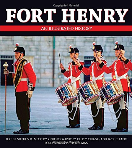 9781550286311: Fort Henry: An Illustrated History