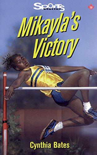 9781550286380: Mikayla's Victory (Lorimer Sports Stories)