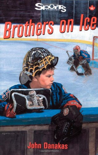 9781550286793: Brothers on Ice (Lorimer Sports Stories)