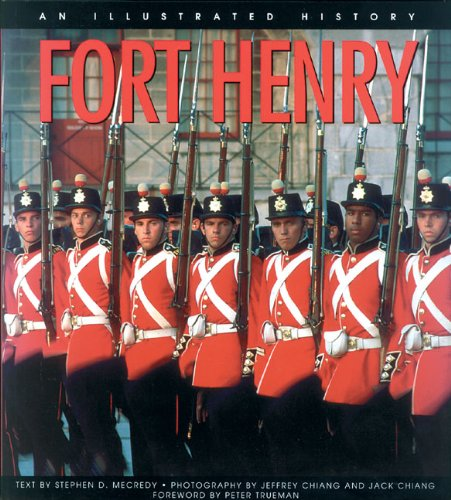 9781550287103: Fort Henry: An Illustrated History