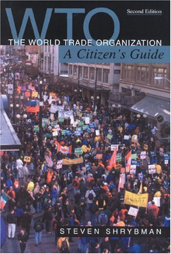 9781550287356: The World Trade Organization: A Citizen's Guide (Canadian Centre for Policy Alternatives)