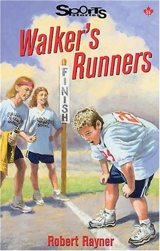 Walker's Runners (Lorimer Sports Stories): Robert Rayner