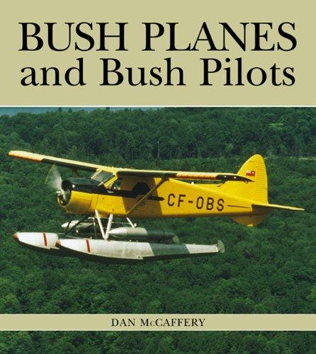 9781550287653: Bush Planes and Bush Pilots