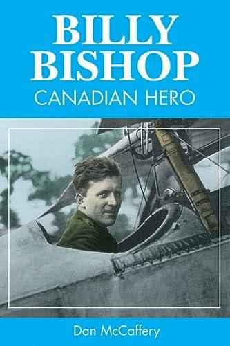 9781550287684: Billy Bishop: Canadian Hero