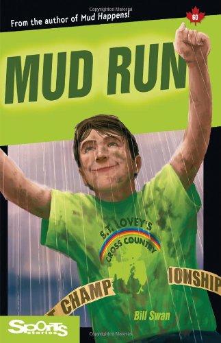 Mud Run (Lorimer Sports Stories): Bill Swan
