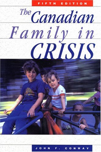 9781550287981: The Canadian Family in Crisis: Fifth Edition