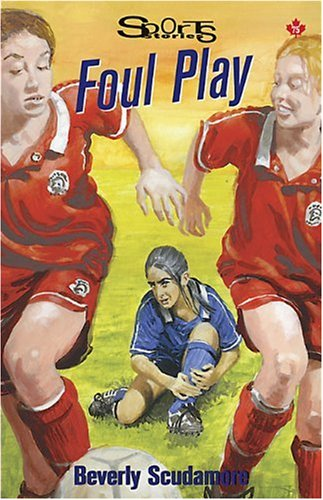 9781550288742: Foul Play (Lorimer Sports Stories)