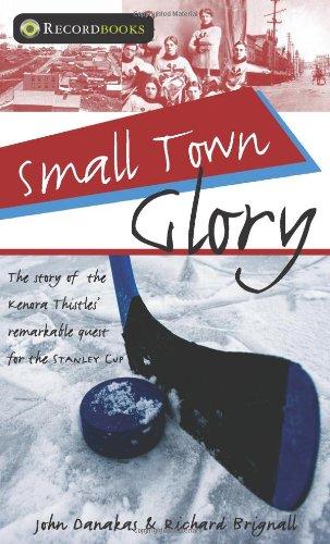 9781550289435: Small Town Glory (Lorimer Recordbooks)