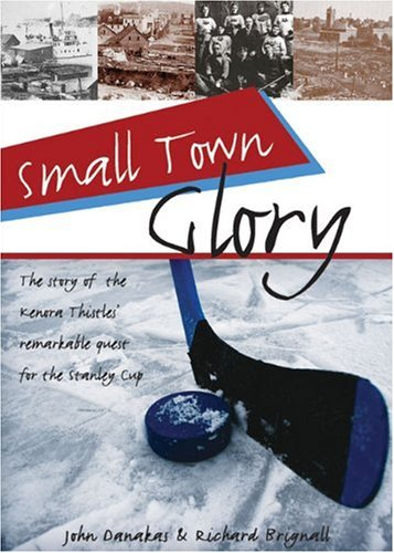 9781550289619: Small Town Glory (Lorimer Recordbooks)