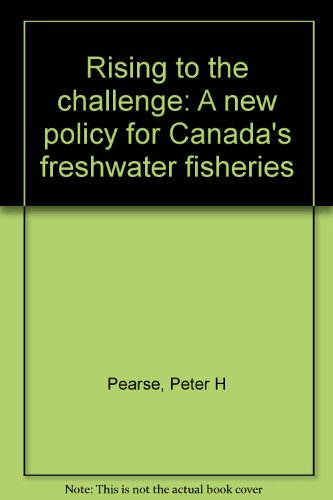 Rising to the Challenge : A New: Peter H. Pearse